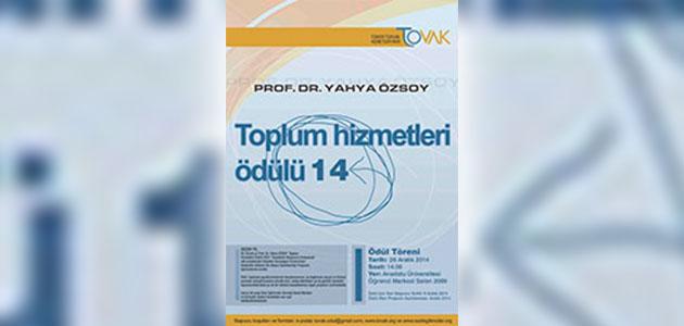 2014 Prof. Dr. Yahya Özsoy Toplum Hizmetleri Ödülü