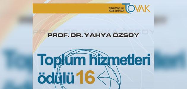 2016 Prof. Dr. Yahya Özsoy Toplum Hizmetleri Ödülü